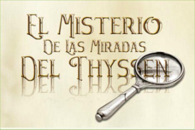 EL JUEGO DE LAS MIRADAS DEL THYSSEN