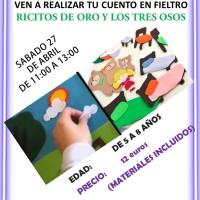 III TALLER DE CUENTOS DE FIELTRO - RICITOS DE ORO Y LOS TRES OSOS